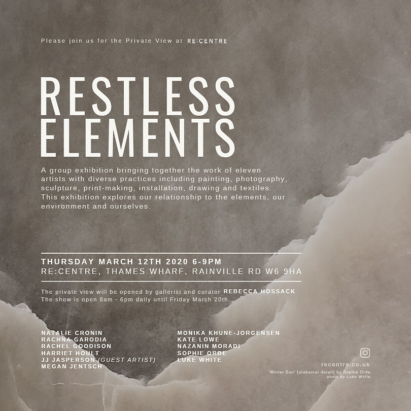 Restless Elements - A Group Show at the Re:Centre London March 2020